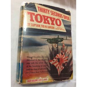 Thirty Seconds Over Tokyo 1944 Vintage Book w/ DJ